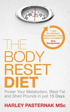 The body reset diet by Harley Pasternak More