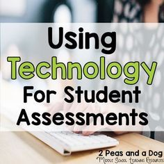 Click to read a detailed explanation of how to use Plickers, Kahoot, Ed Puzzle, and Google Classroom for student assessment.