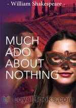Much Ado About Nothing by William Shakespeare
