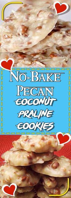 No-Bake Pecan Coconut Praline Cookies #dessert #dessertrecipes #recipe #desserttable #appetizer #recipes