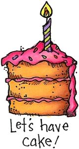 Let's Have Cake - Birthday Images - Birthday - Rubber Stamps Happy Birthday Girls, Happy Birthday Greetings, Birthday Greeting Cards, It's Your Birthday, Birthday Beer, Birthday Signs, Birthday Stuff, Cake Birthday, Birthday Clips