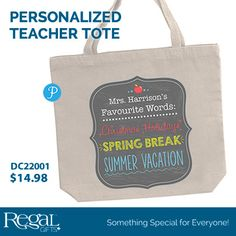 This cotton canvas bag will be an essential accessory to help carry books, papers, and supplies back and forth to school. Cotton webbed handles are sturdy and comfortable. Personalization: Teacher's Name, up to 20 characters. #DC22001 http://www.Regal.ca