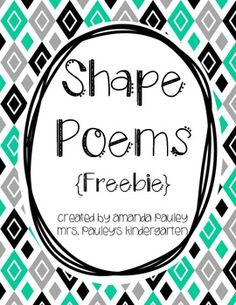 This is a set of 8 shape poems:~circle~square~rectangle~triangle~star~heart~oval~diamondI have included two versions of each poem:  a full sheet version and then a version to cut and put in poetry or math journals.I hope you enjoy my product. If you are unhappy in any way, please contact me right away and I will do my best to make it right.I appreciate your support!