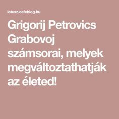 Grigorij Petrovics Grabovoj számsorai, melyek megváltoztathatják az életed! Reflexology, New Life, Diy And Crafts, The Cure, Health Fitness, Healing, Beauty, Cosmetology, Therapy