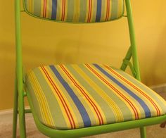 Change your old, dull folding chairs into something that is more exciting with pattern and color.  Things you will need: - Folding Chairs - Fabric - Staple Gun - Spray Paint 1. Unscrew the cushion from the seat of the folding chair and the top. 2. Spray paint the frame of the chair in any desired color.  Let this fully dry for 24 hours. 2. Pick any fabric of you choice (mine was left over fabric from our living room) 3. Place the fabric over the cushion and staple gun it to the cush...