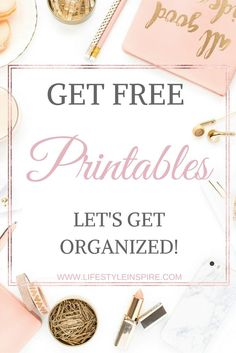 Get FREE printables to help you get organized! You can get them now or pin it for later!