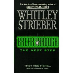 Breakthrough: The Next Step by Whitley Strieber