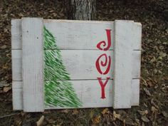 """""""Joy"""" Reclaimed pallet board sign. Pallet Board Signs, Joy, Home Decor, Homemade Home Decor, Being Happy, Decoration Home, Interior Decorating"""