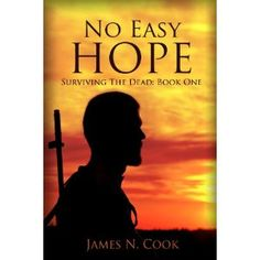 No Easy Hope (Surviving the Dead) (Kindle Edition)  http://www.picter.org/?p=B0064VVR0Q