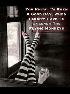 You Know It's Been a Good Day When I Didn't Have to Unleash the Flying Monkeys Humour, El Humor, Goth Humor, Art Of Seduction, Famous Quotes, Friday Humor, Decir No, Just For Laughs, Facebook