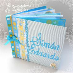 Scrapandome Con Los Recuerdos: Mini Álbum Simón Eduardo - Dia Inter-Nacional del Scrapbooking