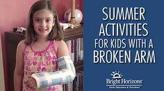Summer Activities for Kids with a Broken Arm