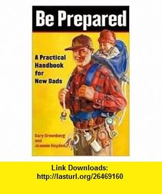 Be Prepared Publisher Simon  Schuster; Original edition Gary Greenberg ,   ,  , ASIN: B004TDDEW0 , tutorials , pdf , ebook , torrent , downloads , rapidshare , filesonic , hotfile , megaupload , fileserve