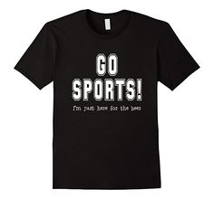 Men's Go Sports I'm Just Here for the Beer Football Party T-Shirt 3XL Black