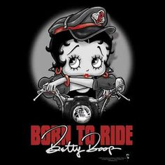 Biker Betty Boop | Born To Ride with Betty Boop logo - Greyscale picture of Biker Betty ...