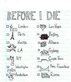 Travelling bucketlist ♡ I've been to 3 on the list but I would love to go to the rest!