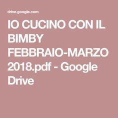 IO CUCINO CON IL BIMBY FEBBRAIO-MARZO 2018.pdf - Google Drive