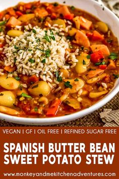 Spanish Butter Bean Sweet Potato Stew – Monkey and Me Kitchen Adventures Nothing more comforting than a hearty, healthy, and flavorful pot of stew, and this easy Spanish Butter Bean Sweet Potato Stew is all that and more! Bean Recipes, Soup Recipes, Whole Food Recipes, Vegetarian Recipes, Cooking Recipes, Healthy Recipes, Drink Recipes, Vegan Stew, Vegan Soups