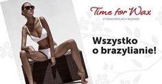W Time for Wax znamy się na brazylianie najlepiej!