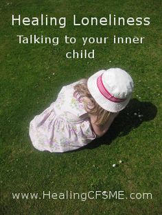 How to heal loneliness? Click for a script for healing the inner child http://www.healingcfsme.com/healing-the-inner-child.html #alternativehealing #healing