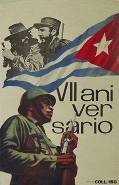 Seventh Anniversary - 1966   18 Cuban Propaganda Posters From The '60s And '70s