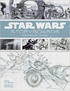 Star Wars Storyboards: The Prequel Trilogy Hardcover – May 14, 2013 by J.W. Rinzler (Editor), Iain McCaig (Introduction) 25 customer reviews Disc: Affilaite Link