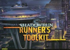 """Shadowrun 4E Runner's Toolkit: A massive collection of sites, contacts, tables, cheat sheets, and the classic introductory adventure """"On the Run."""""""