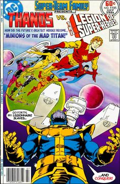 "Super-Team Family: The Lost Issues!: Thanos Vs. The Legion of Super-Heroes in :""Minions of the Mad Titan!"""