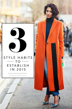 The only style habits you really need in 2015.