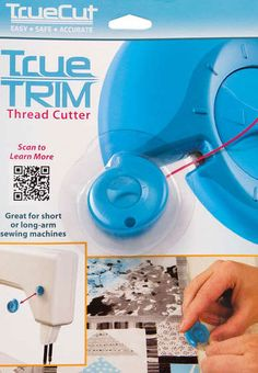 True-Cut True Trim Thread Cutter: perfect for attaching to the side of your sewing machine to cut the chain-pieced segments apart.  I already own the Gypsy Cutting Gizmo but like this one since it frees up the space by my sewing machine.