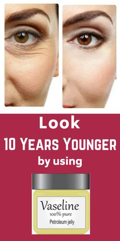 Look 10 Years Younger Using Vaseline ! Very Simple Beauty Hack Easiest way to get younger looking skin by using vaseline … Look 10 Years Younger Using Vaseline ! Very Simple Beauty Hack Easiest way to get younger looking skin by using vaseline … Beauty Care, Beauty Skin, Health And Beauty, Diy Beauty, Beauty Ideas, Beauty Secrets, Homemade Beauty, Healthy Beauty, Face Beauty