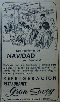 """Un clásico las cenas en el restaurant """"Gran Savoy"""" en Callao y Cangallo... hoy calle Presidente Perón."""
