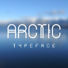 Arctic at tendollarfonts Submitted by: mrmcqueen