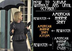 How to survive with AHS until October.  #AHS #Coven