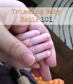 As a first time mom it can be hard to know how to do all the little things, like trimming baby nails. Here are some pointers for doing it correctly. #nails #baby #babies