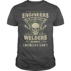 (New Tshirt Design) WELDERS vs ENGINEERS  Best Shirt design  Engineers do what they can Welders do what engineers cant  Tshirt Guys Lady Hodie  SHARE and Get Discount Today Order now before we SELL OUT  #tshirt #pinteres #Tshirtamerican #Tshirtjob #Tshirtnam