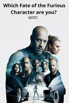 Which Fate of the Furious Character are you? (QUIZ)