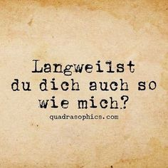 Nachhilfe Hofheim www.de Inspirational & Motivational Quotes & Sprüche & Sayings & Citations Motivational & Inspiring Quotes on Posters & Pictures Words Quotes, Life Quotes, Sayings, Best Quotes, Funny Quotes, Cool Slogans, German Quotes, Coaching, Thats The Way
