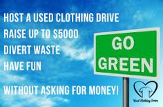 No money to collect! visit www.usedclothingdrive.com Call 1.877.662.5188