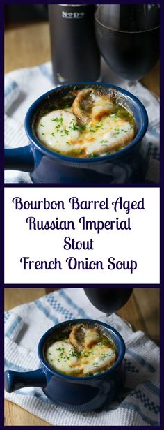 Bourbon Barrel Aged Russian Imperial Stout French Onion Soup