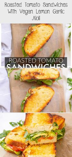 Roasted Tomato Sandwiches with Vegan Lemon Garlic Aioli are loaded with avocado, arugula and some of the tastiest tomato slices Sandwich Vegan, Lemon Garlic Aioli, Grilled Pesto Chicken, Zucchini Side Dishes, Teriyaki Tofu, Sandwich Ingredients, Vegetarian Recipes, Healthy Recipes, Delicious Sandwiches