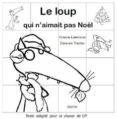 le loup qui n'aimait pas noel livret CP Christmas Treats For Gifts, Christmas Fun, Xmas, Core French, French Classroom, French Resources, French School, Help Teaching, Teaching French
