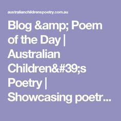 Blog & Poem of the Day | Australian Children's Poetry | Showcasing poetry by Australian children's poets