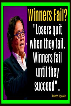 Well said Robert Kiyosaki. Yes, it has been said that success consists of going from failure to failure without loss of enthusiasm. And there is much truth in this, as a common characteristic of successful people is there persistence and eternal optimism.. Because for the most part [ #robertkiyosakiquotes #richdadpoordadquotes #richdadquotes #cashflowquadrantquotes ] Robert Kiyosaki Quotes, Motivational Picture Quotes, Quotes And Notes, Successful People, Motivate Yourself, Optimism, Fails, Life Quotes, Positivity