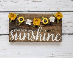 You are my sunshine sign with yellow felt flower garland - Etsy Wood Flowers, Felt Flowers, Paper Flowers, Diy Flowers, Paper Towel Crafts, Wood Crafts, Summer Crafts, Fall Crafts, Easy Felt Crafts