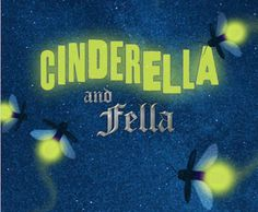 Enter to Win 4 tickets to Cinderella and Fella at Alliance Theatre!
