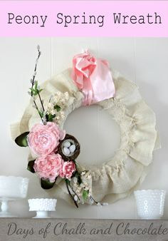 Days of Chalk and Chocolate: Peony Spring Wreath (Spring Decor)