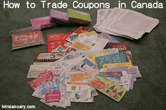 How To Trade Coupons in Canada via MrsJanuary.com #extremecouponing #coupons