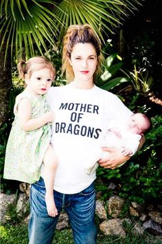 Drew Barrymore - Those don't look like dragons to us! Drew Barrymore posts a photo with daughters Olive, 21 months, and Frankie, 2 months, while wearing a Game of Thrones t-shirt!