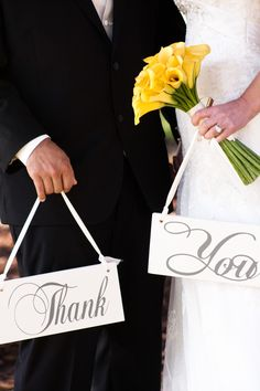"""Wedding Signs """"Thank You""""    the other side can say """"I'm His"""" & """"I'm Hers"""" or """"I stole her heart"""" & """"so I stole his name"""""""